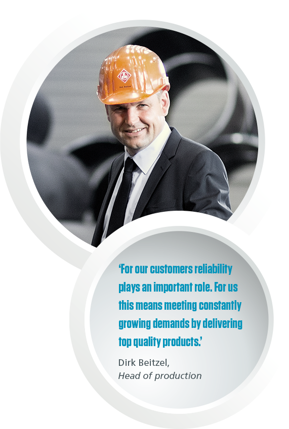 "A picture and a quote of Dirk Beitzel, Head of production saying: ""For our customers reliability play an important role. For us this means meeting constantly growing demands by delivering top quality products."""